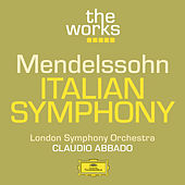 Play & Download Mendelssohn: Italian Symphony by London Symphony Orchestra | Napster