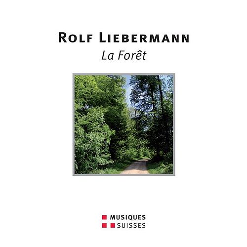 Play & Download Liebermann: La Forêt by Various Artists | Napster