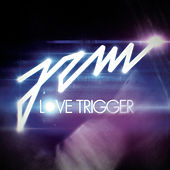 Play & Download Love Trigger by Jem | Napster