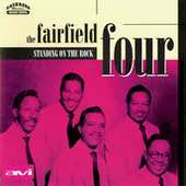 Play & Download Standing On The Rock by The Fairfield Four | Napster