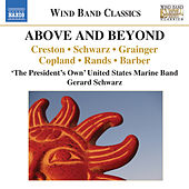 Above and Beyond (Live) by The President's Own United States Marine Band