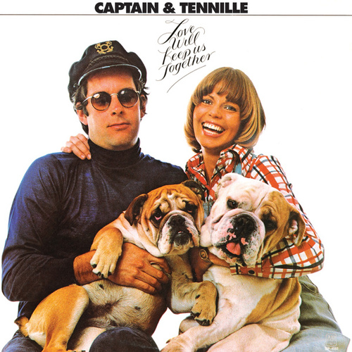 Love Will Keep Us Together by Captain & Tennille