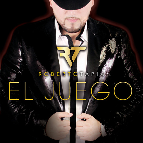 Play & Download El Juego by Roberto Tapia | Napster
