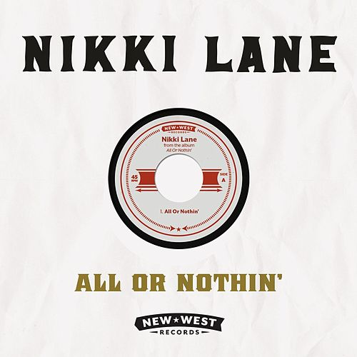 Play & Download All Or Nothin' by Nikki Lane | Napster