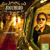 Play & Download La Sesión Cubana by Zucchero | Napster