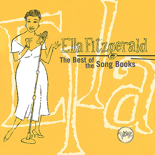 The Best Of The Song Books by Ella Fitzgerald