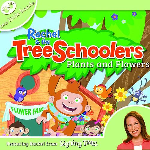 Play & Download Rachel & the TreeSchoolers Episode 2: Plants & Flowers by Rachel Coleman | Napster
