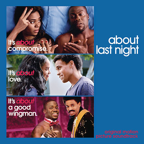 Play & Download About Last Night - Original Motion Picture Soundtrack by Various Artists | Napster