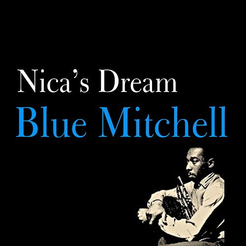 Nica's Dream by Blue Mitchell