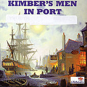Kimber's Men in Port by Kimbers Men