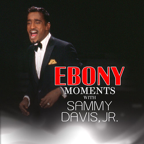 Play & Download Sammy Davis, Jr. Interviews with Ebony Moments (Live Interview) by Sammy Davis, Jr. | Napster