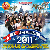 I Love Cuba 2011 by Various Artists