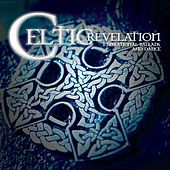 Play & Download Celtic Revelation by Various Artists | Napster