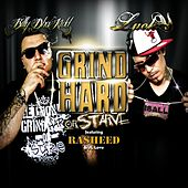 Grind Hard or Starve (feat. Rasheed & Jl Love) by Lucky Luciano