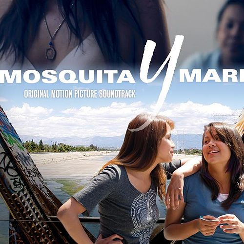 Play & Download Mosquita Y Mari (Original Motion Picture Soundtrack) by Various Artists | Napster