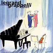 Grappelli/LeGrand by Michel Legrand