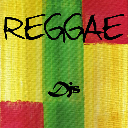 Play & Download Reggae Djs Mix by Various Artists | Napster