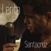 Play & Download Lento by Daniel Santacruz | Napster
