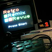 Retro Remix Revue, Vol. 2 by Retro Remix Revue