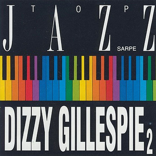 Play & Download Top Jazz by Dizzy Gillespie | Napster