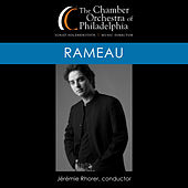 Rameau: Hippolyte et Aricie Suite (1753 Version) & Les Indes galantes Suite [Live] by Chamber Orchestra Of Philadelphia