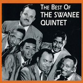 The Best Of The Swanee Quintet by The Swanee Quintet