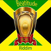 Beatitude Riddim von Various Artists