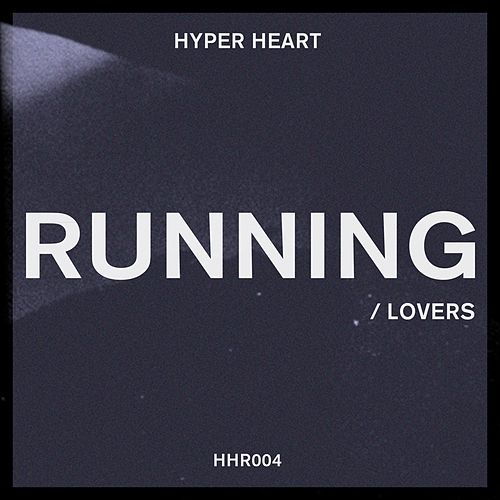Running by Hyper Heart