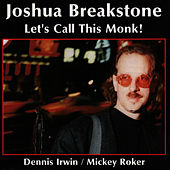 Play & Download Let's Call This Monk! by Joshua Breakstone | Napster