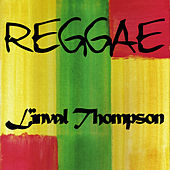 Reggae Linval Thompson by Linval Thompson