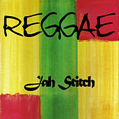 Reggae Jah Stitch by Jah Stitch