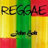 Reggae John Holt by John Holt