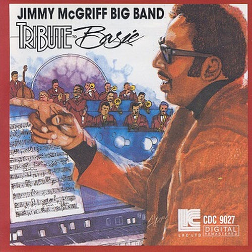 Play & Download Jimmy Mcgriff Big Band Tribute to Basie by Jimmy McGriff | Napster