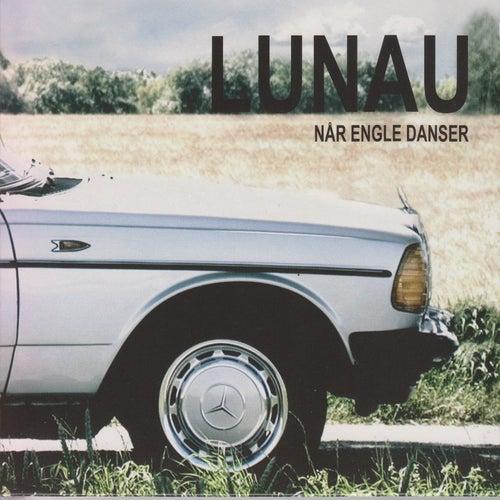 Play & Download Når Engle Danser by Lunau | Napster