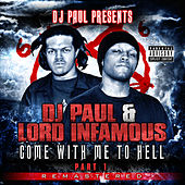 Play & Download Come with Me to Hell: Part 1 (Remastered) by Lord Infamous | Napster
