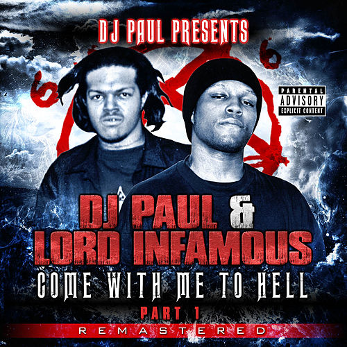 Come with Me to Hell: Part 1 (Remastered) by Lord Infamous