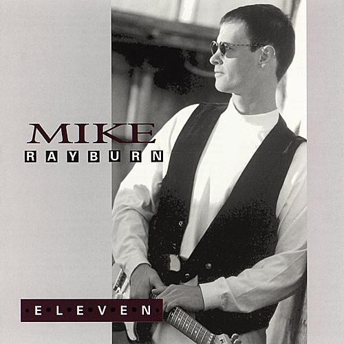 Play & Download Eleven by Mike Rayburn | Napster