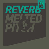 Play & Download Melted Pitch by Reverb | Napster