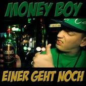 Play & Download Einer Geht Noch by Money Boy | Napster