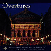 Overtures by Us Air Force Band