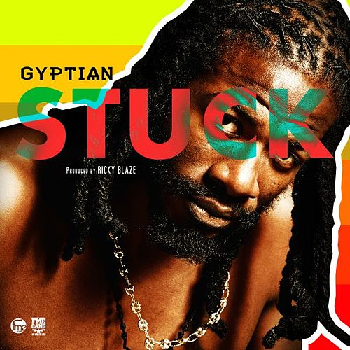 Play & Download Stuck by Gyptian | Napster