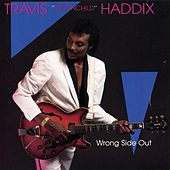 Play & Download Wrong Side Out by Travis Haddix | Napster