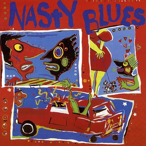 Play & Download Nasty Blues Vol. 1 by Various Artists | Napster