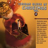 Ichiban Blues At Christmas Vol. 4 by Various Artists