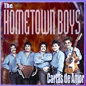 Play & Download Cartas De Amor by The Hometown Boys | Napster