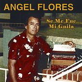 Play & Download Se Fue Mi Guila by Angel Flores | Napster