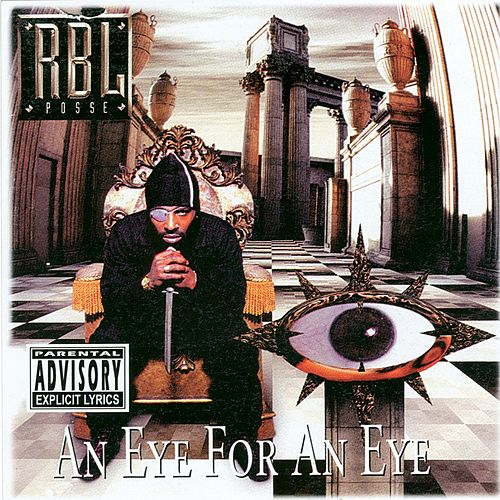Play & Download An Eye For An Eye by R.B.L. Posse | Napster
