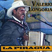 Play & Download La Piragua by Valerio Longoria | Napster