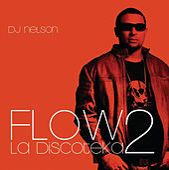 Flow La Discoteka 2 de Ñejo & Dalmata