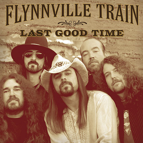 Last Good Time by Flynnville Train